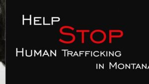Stop Human Trafficking Banner Courtesy Montana Department of Justice